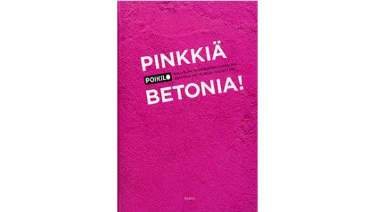Pinkkiä, betonia -julkaisun kansikuva