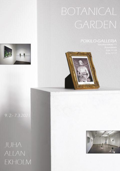 Juha Allan Ekholmin juliste näyttelystä Botanical Garden Poikilo-galleriassa 9.2.-7.3.2021. Jalustan päällä valokuva kehyksissä.